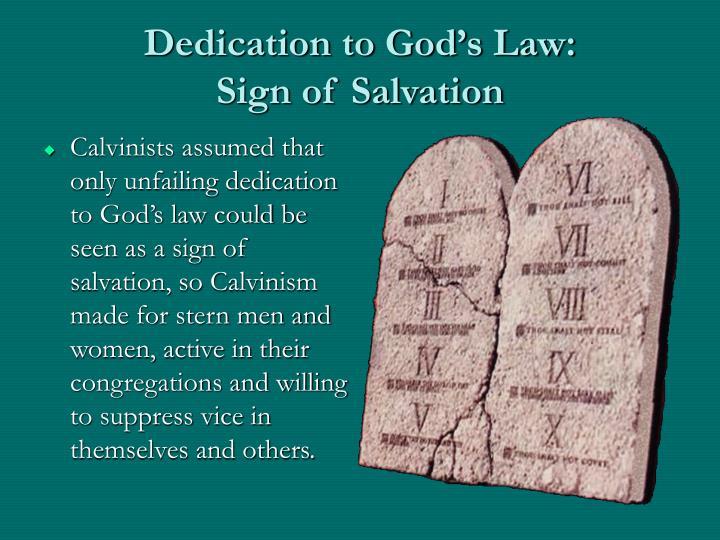 Dedication to God's Law: