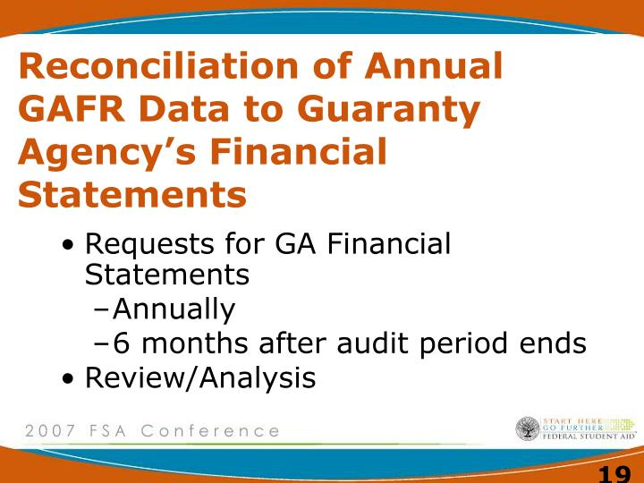 Reconciliation of Annual   GAFR Data to Guaranty Agency's Financial Statements