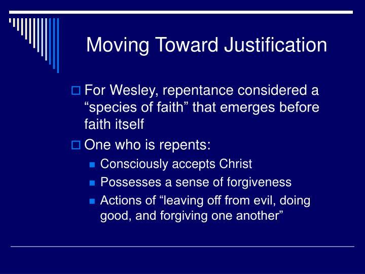 Moving Toward Justification