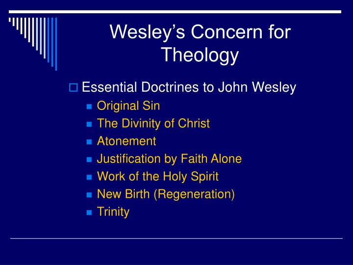Wesley's Concern for Theology