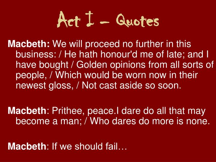 Act I – Quotes