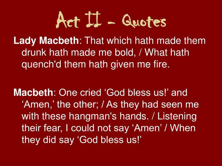 Act II - Quotes