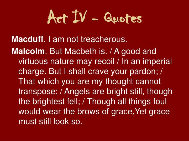Act IV - Quotes