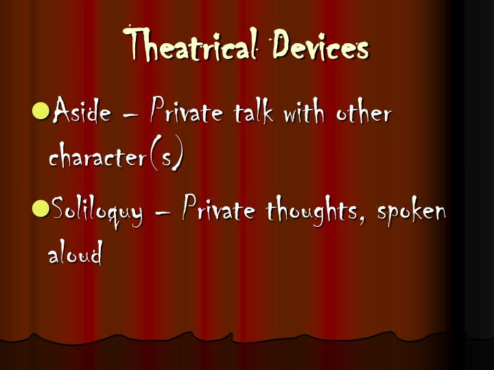 Theatrical Devices