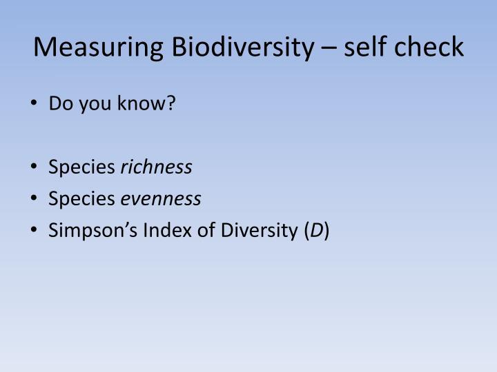 Measuring Biodiversity – self check