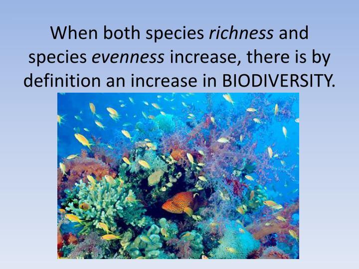 When both species