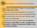 transaction cost and uncertainty