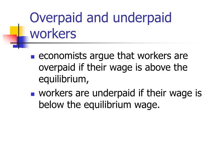 Overpaid and underpaid workers