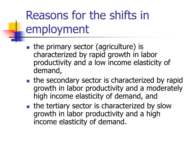 Reasons for the shifts in employment