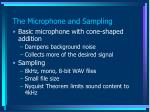 the microphone and sampling