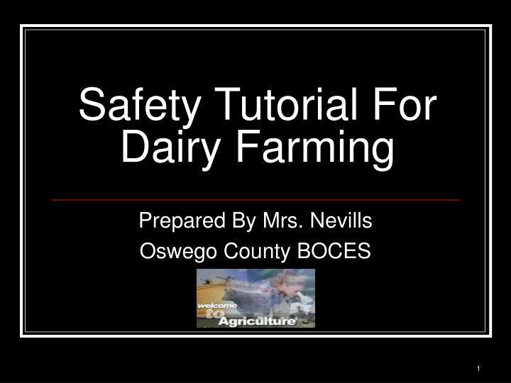 safety tutorial for dairy farming n.