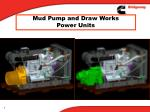 mud pump and draw works power units