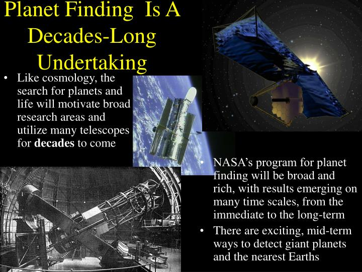 Planet Finding  Is A Decades-Long Undertaking