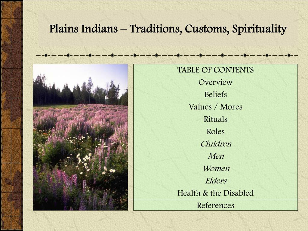 PPT - Plains Indians – Traditions, Customs, Spirituality PowerPoint