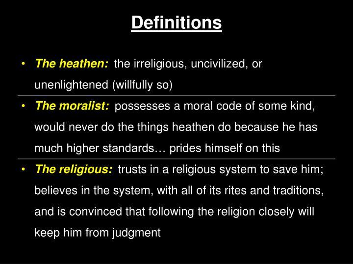 The heathen:
