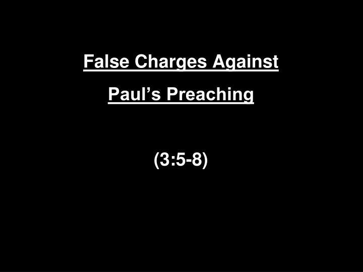 False Charges Against