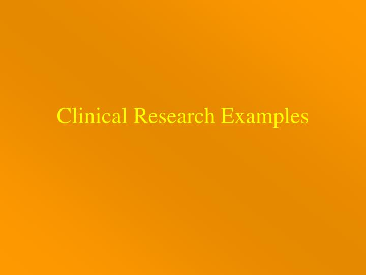 Clinical Research Examples