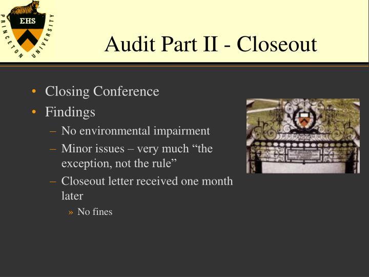 Audit Part II - Closeout