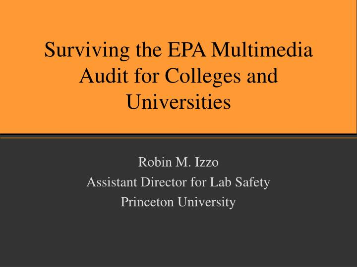 Surviving the epa multimedia audit for colleges and universities