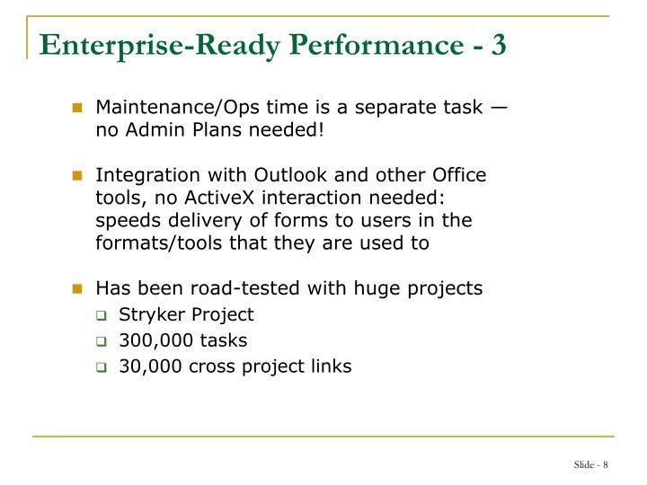 Enterprise-Ready Performance - 3