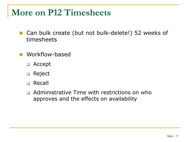 More on P12 Timesheets