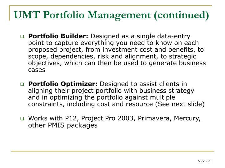UMT Portfolio Management (continued)