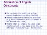 articulation of english consonants