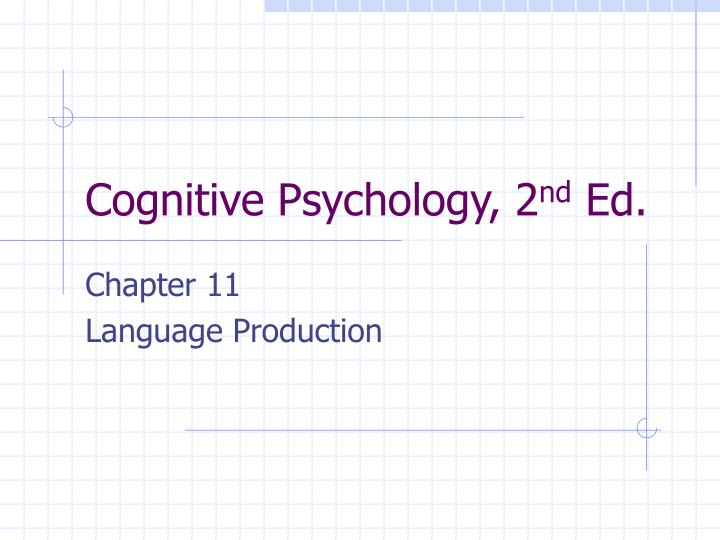 cognitive psychology 2 nd ed