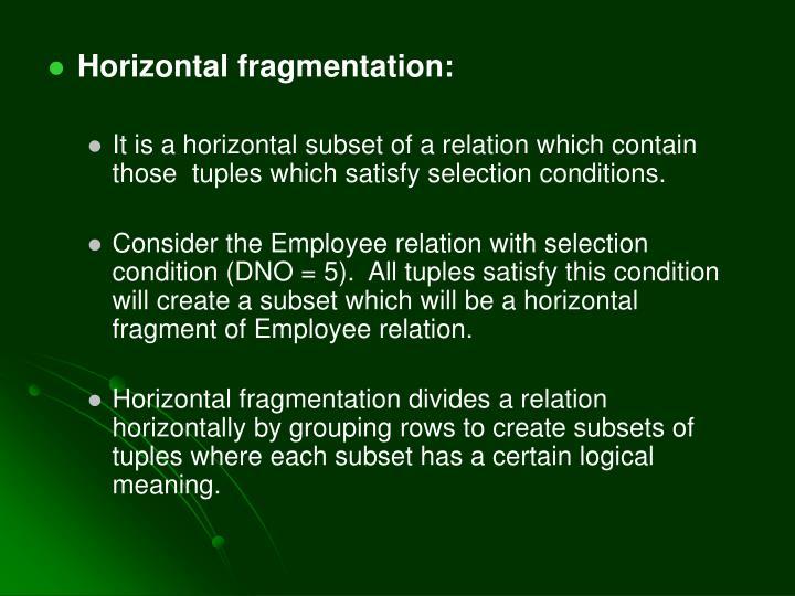 Horizontal fragmentation: