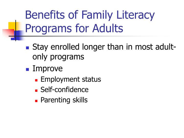 Benefits of Family Literacy Programs for Adults