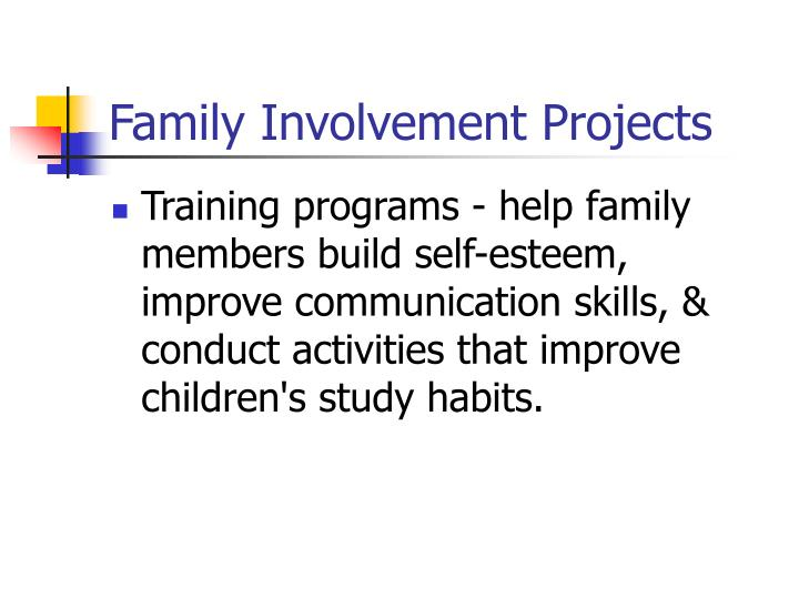 Family Involvement Projects