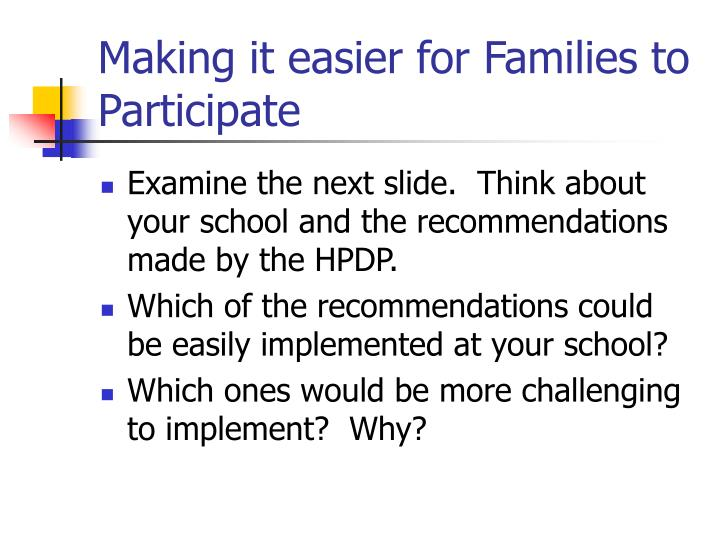 Making it easier for Families to Participate