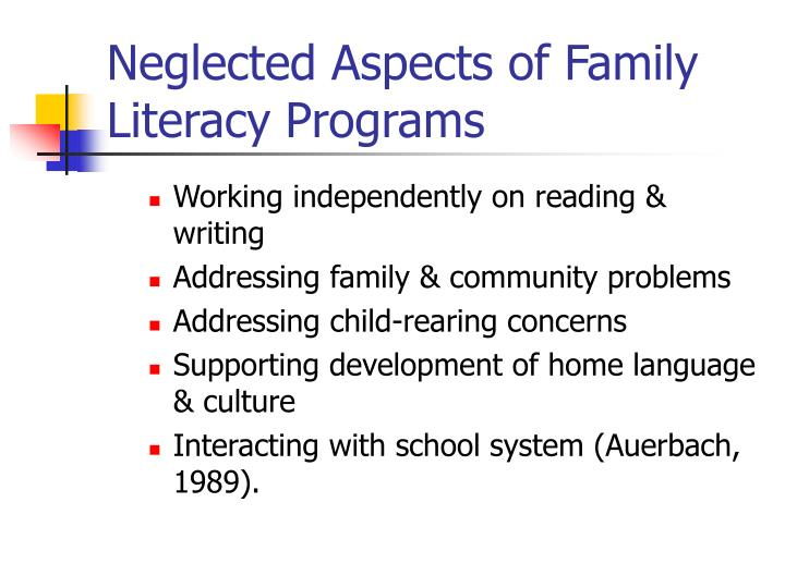 Neglected Aspects of Family Literacy Programs