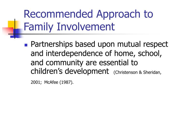 Recommended Approach to Family Involvement