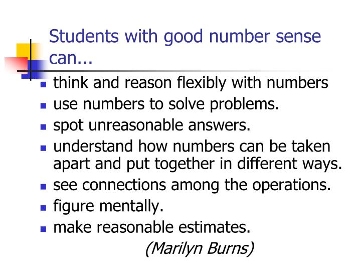 Students with good number sense can