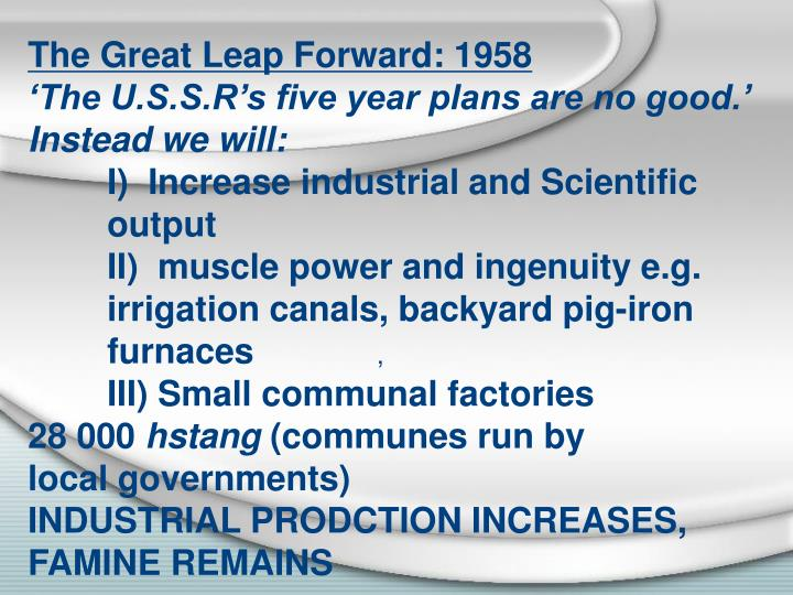 The Great Leap Forward: 1958