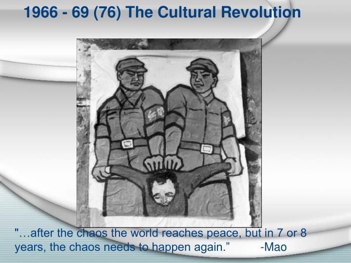 1966 - 69 (76) The Cultural Revolution