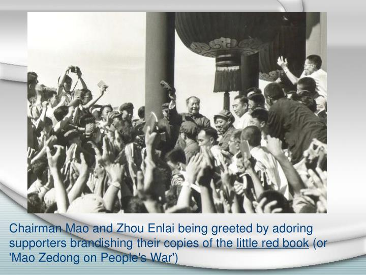 Chairman Mao and Zhou Enlai being greeted by adoring supporters brandishing their copies of the