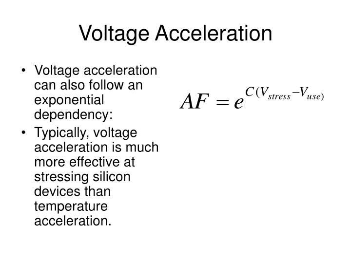 Voltage Acceleration