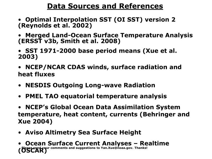Please send your comments and suggestions to Yan.Xue@noaa.gov. Thanks!