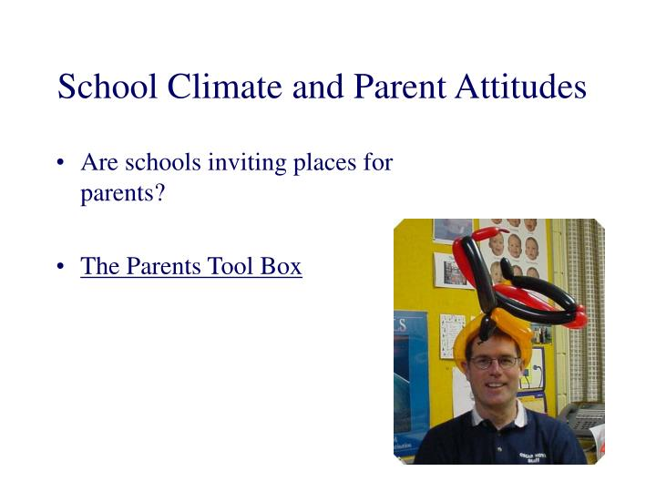 School Climate and Parent Attitudes