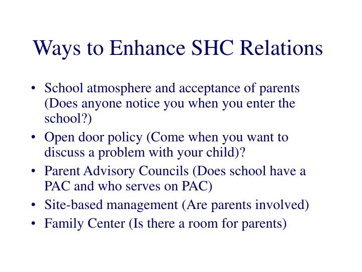 Ways to Enhance SHC Relations