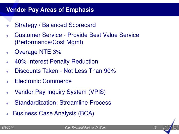 Vendor Pay Areas of Emphasis