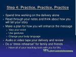 step 4 practice practice practice
