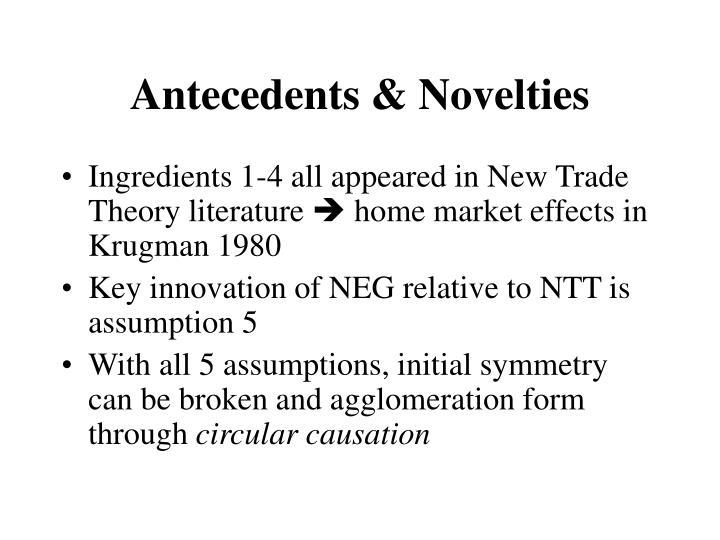 Antecedents & Novelties