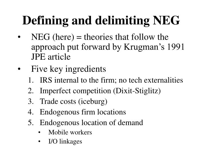 Defining and delimiting NEG