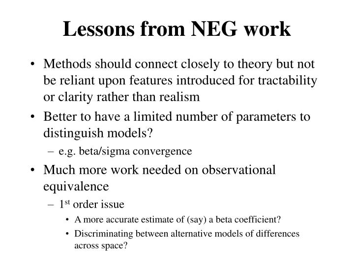 Lessons from NEG work