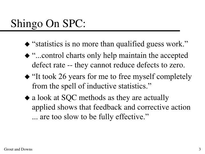 Shingo on spc