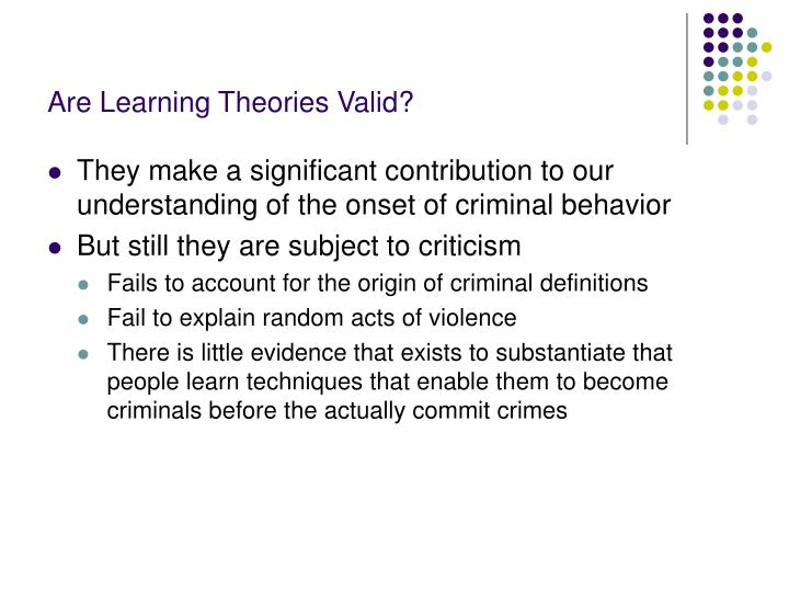 Are Learning Theories Valid?