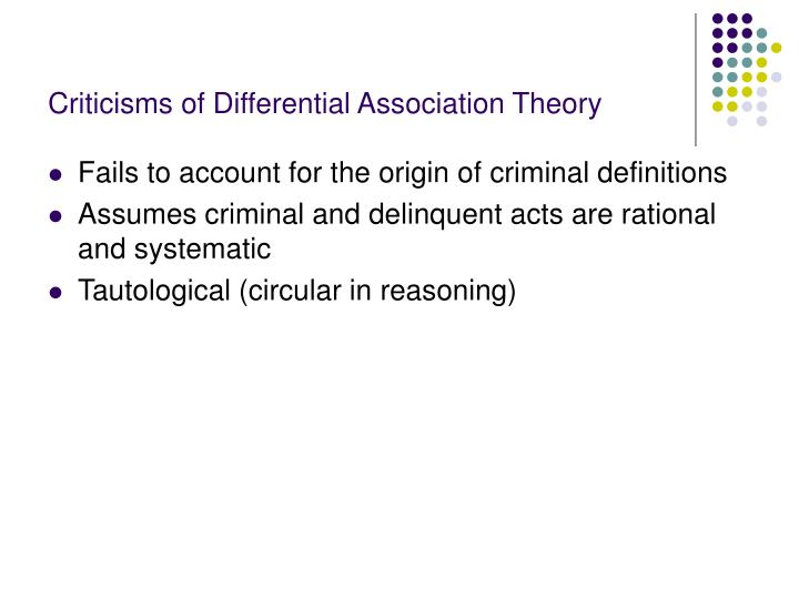 Criticisms of Differential Association Theory